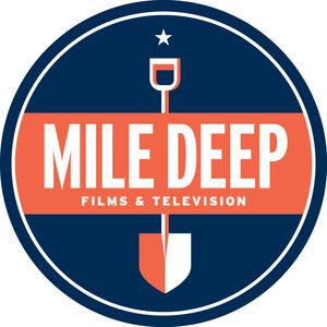 Mile Deep Films & Television LLC